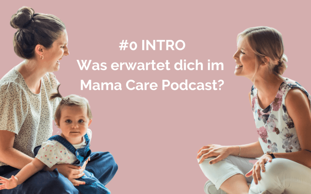 Intro Mama Care Podcast, Working mom, Mental load